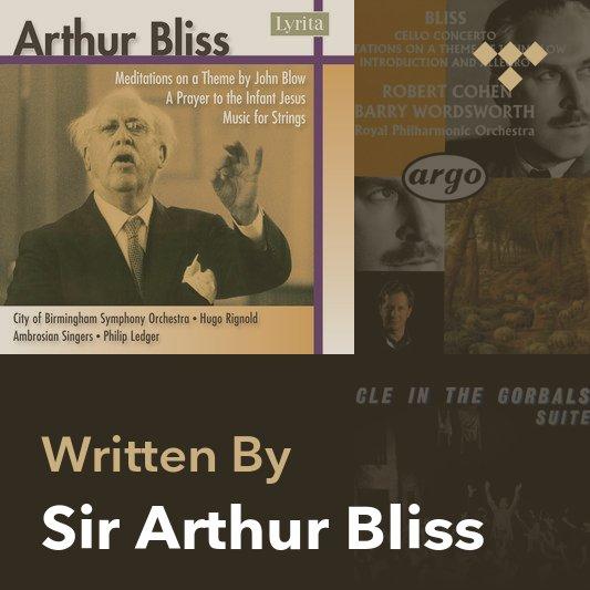 Songwriter Mix: Sir Arthur Bliss