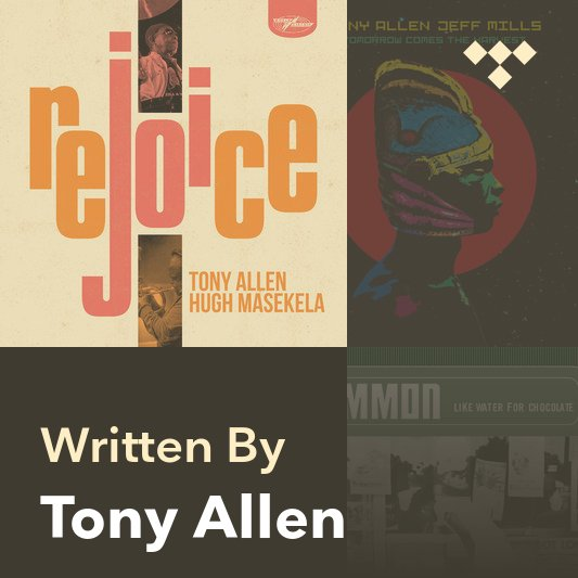 Songwriter Mix: Tony Allen
