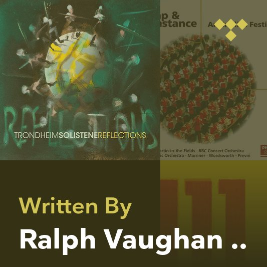 Songwriter Mix: Ralph Vaughan Williams