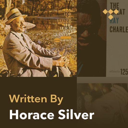 Songwriter Mix: Horace Silver