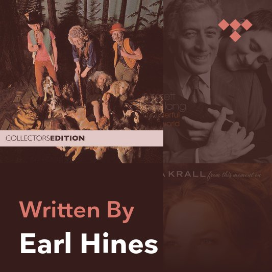 Songwriter Mix: Earl Hines