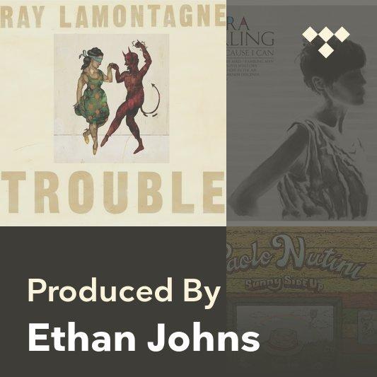 Producer Mix: Ethan Johns