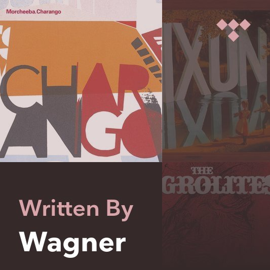 Songwriter Mix: Wagner