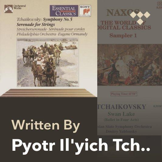 Songwriter Mix: Pyotr Il'yich Tchaikovsky