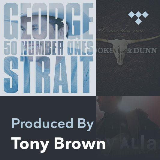 Producer Mix: Tony Brown