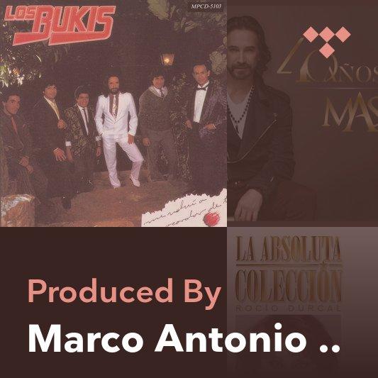 Producer Mix: Marco Antonio Solís