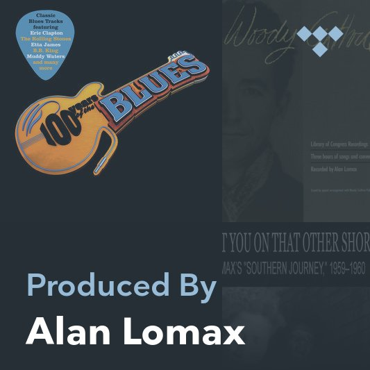 Producer Mix: Alan Lomax