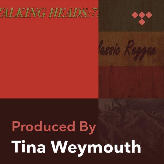 Producer Mix: Tina Weymouth