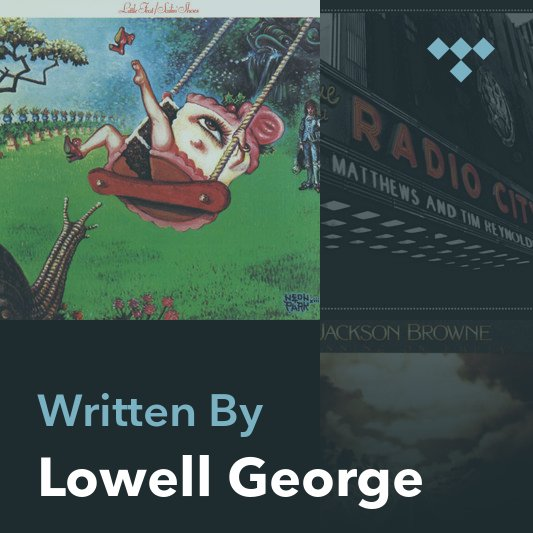 Songwriter Mix: Lowell George