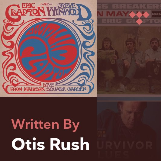 Songwriter Mix: Otis Rush
