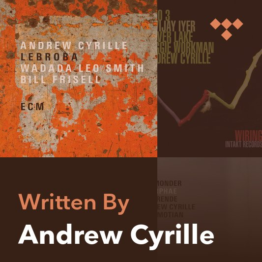 Songwriter Mix: Andrew Cyrille
