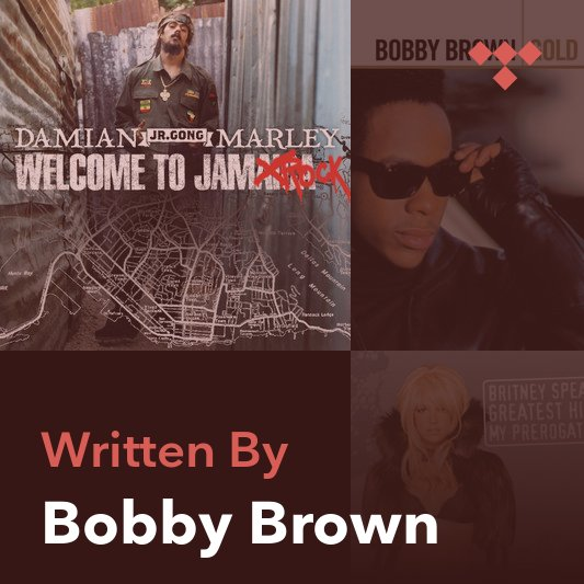 Songwriter Mix: Bobby Brown