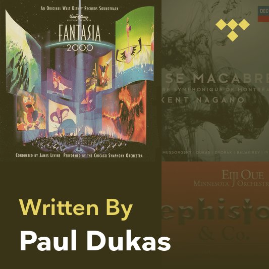 Songwriter Mix: Paul Dukas