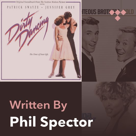 Songwriter Mix: Phil Spector