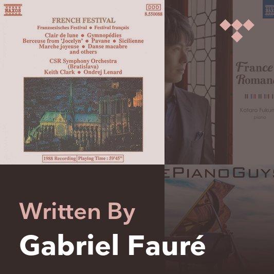 Songwriter Mix: Gabriel Fauré