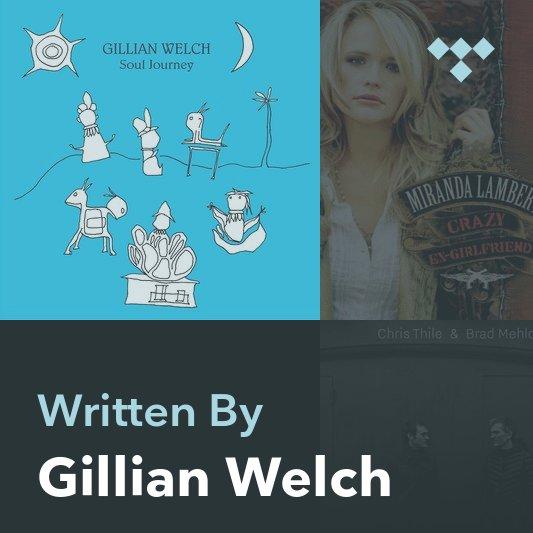 Songwriter Mix: Gillian Welch