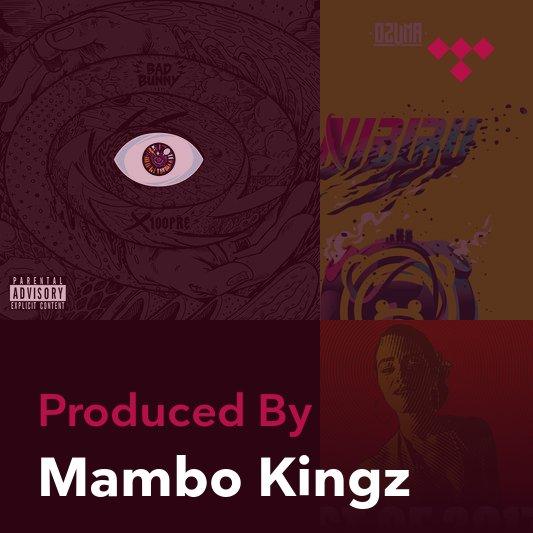 Producer Mix: Mambo Kingz