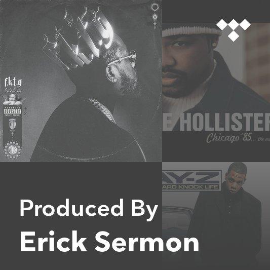 Producer Mix: Erick Sermon