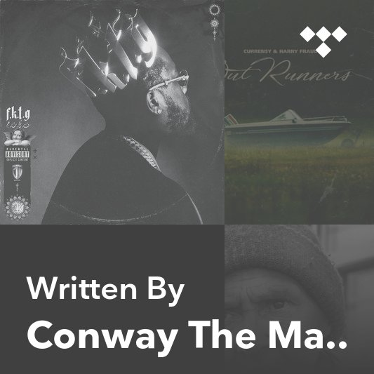 Songwriter Mix: Conway The Machine