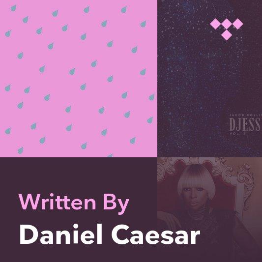 Songwriter Mix: Daniel Caesar