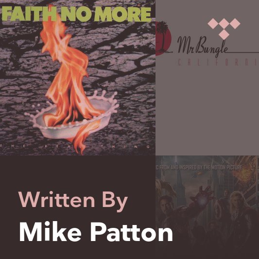 Songwriter Mix: Mike Patton