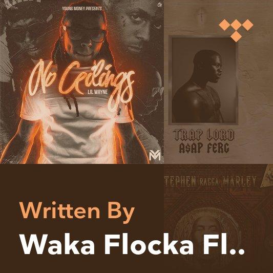 Songwriter Mix: Waka Flocka Flame