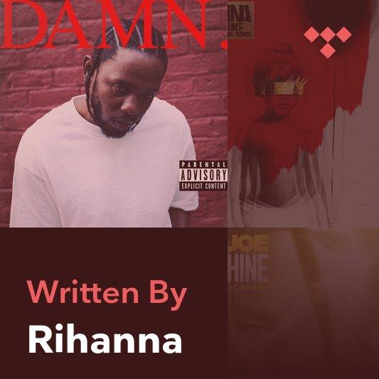 Songwriter Mix: Rihanna