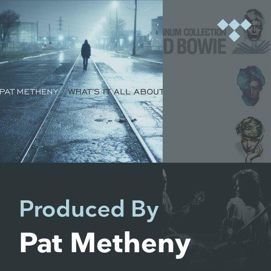 Producer Mix: Pat Metheny