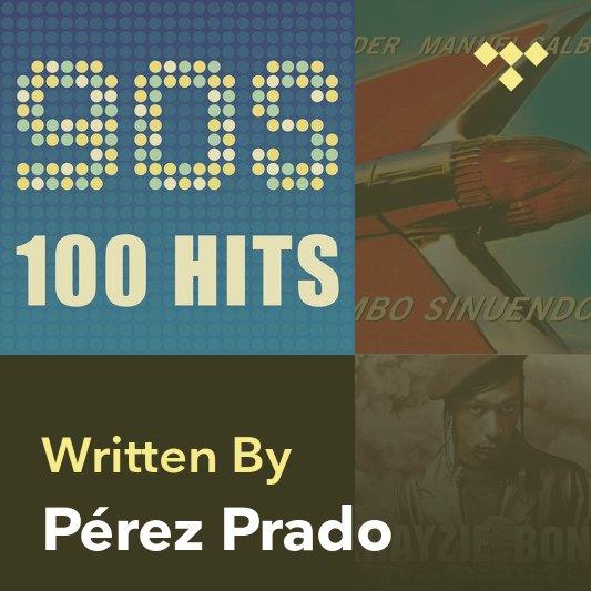 Songwriter Mix: Pérez Prado