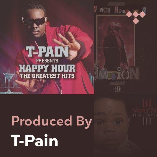 Producer Mix: T-Pain