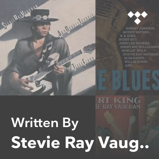 Songwriter Mix: Stevie Ray Vaughan