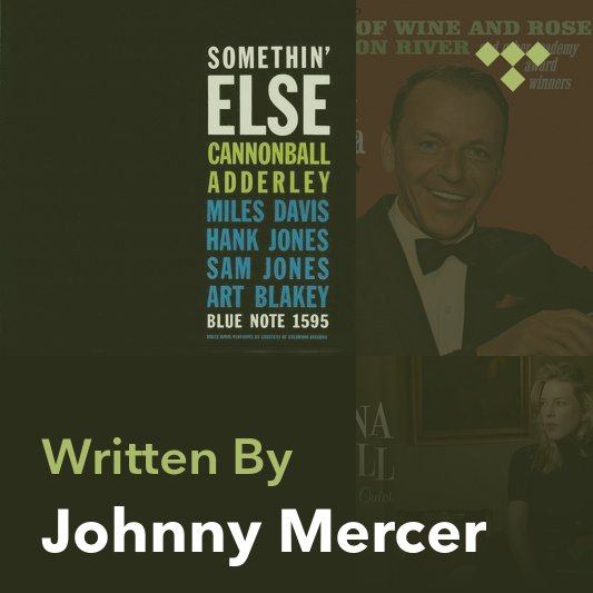 Songwriter Mix: Johnny Mercer