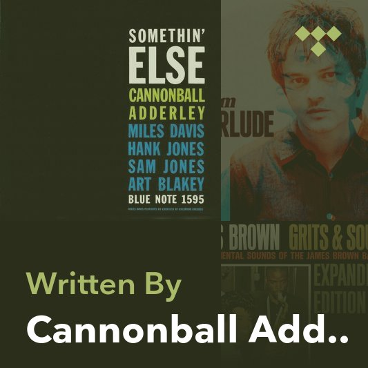 Songwriter Mix: Cannonball Adderley
