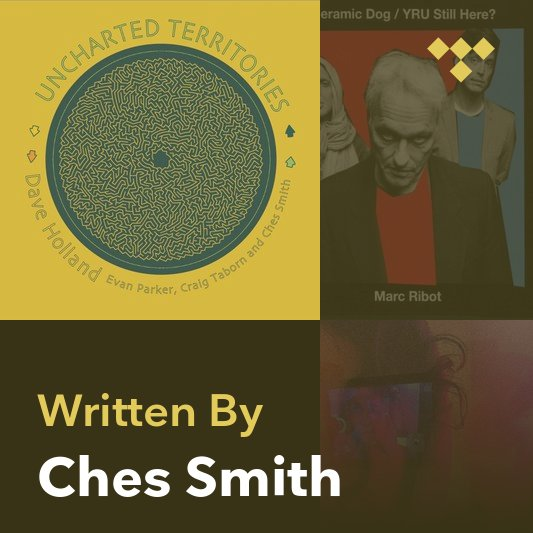 Songwriter Mix: Ches Smith