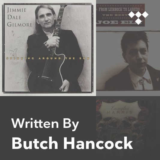 Songwriter Mix: Butch Hancock