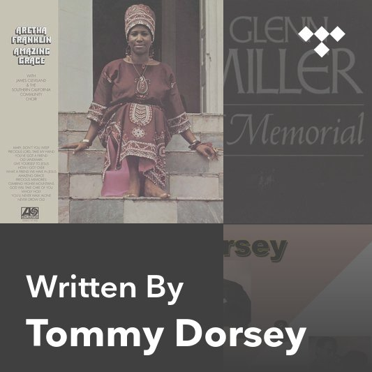 Songwriter Mix: Tommy Dorsey
