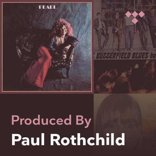Producer Mix: Paul Rothchild
