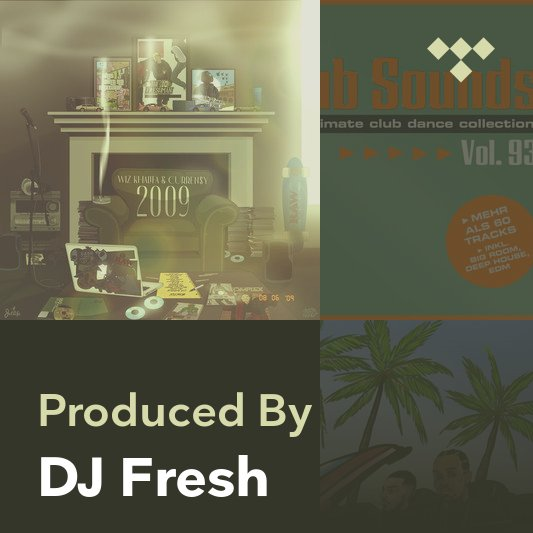 Producer Mix: DJ Fresh