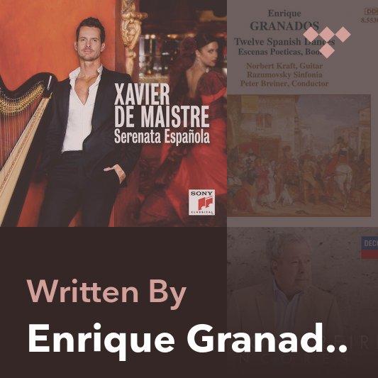Songwriter Mix: Enrique Granados