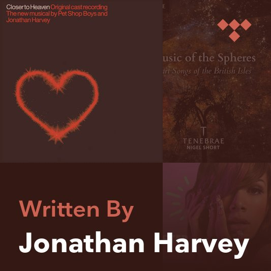 Songwriter Mix: Jonathan Harvey