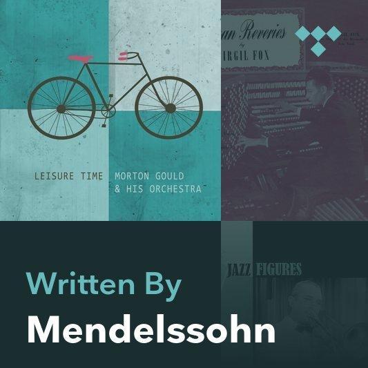 Songwriter Mix: Mendelssohn