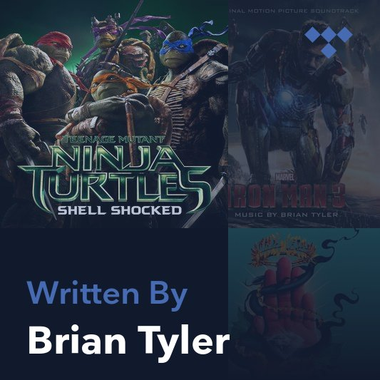 Songwriter Mix: Brian Tyler
