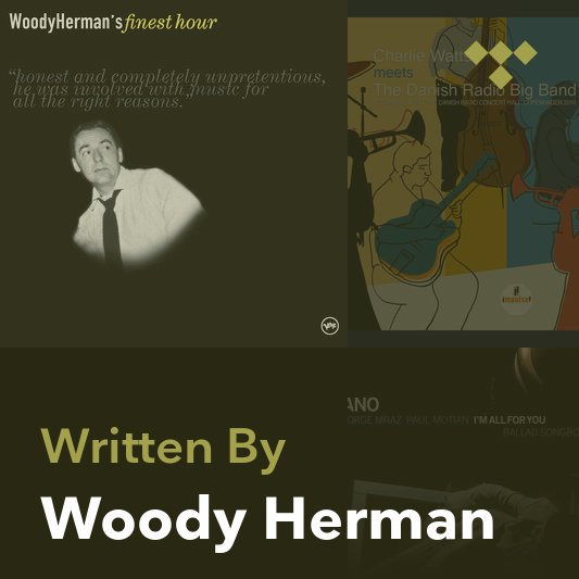 Songwriter Mix: Woody Herman
