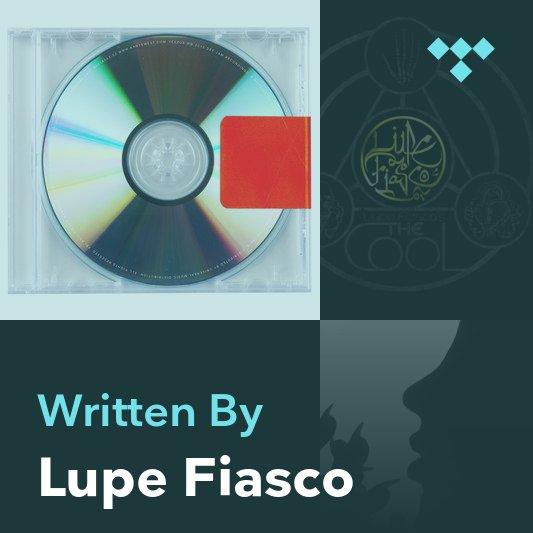 Songwriter Mix: Lupe Fiasco