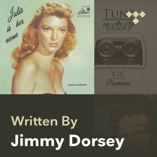 Songwriter Mix: Jimmy Dorsey