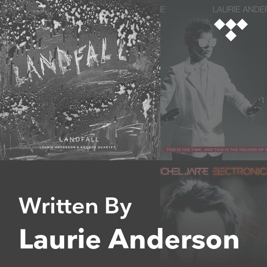 Songwriter Mix: Laurie Anderson