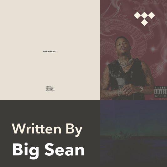 Songwriter Mix: Big Sean