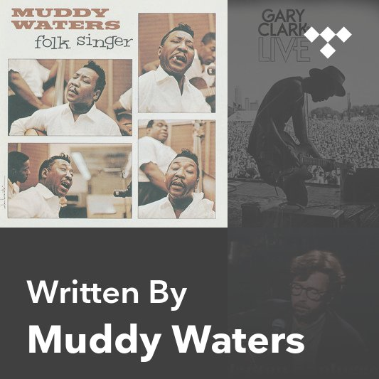 Songwriter Mix: Muddy Waters