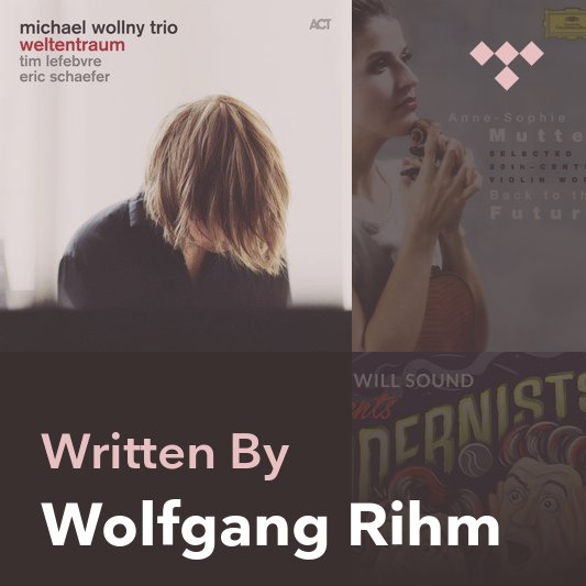 Songwriter Mix: Wolfgang Rihm