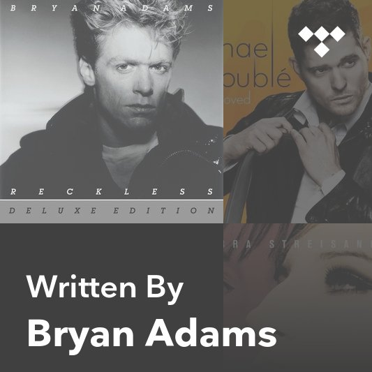 Songwriter Mix: Bryan Adams